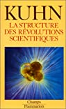 La Structure des révolutions scientifiques par Thomas Samuel Kuhn