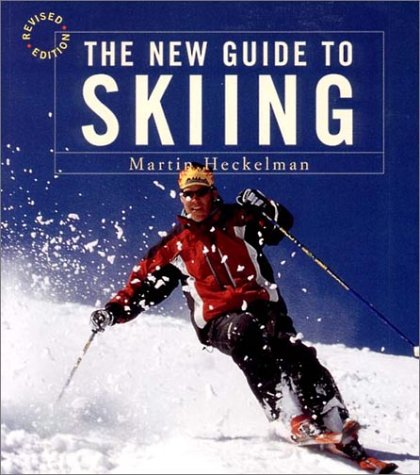 The New Guide to Skiing: A Step-by-Step Guide in Color, Revised Edition