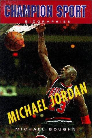 Michael Jordan (Champion Sport Biography)