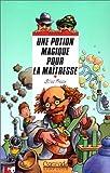 echange, troc Gilles Fresse, Thierry Christmann - Une potion magique pour la maîtresse