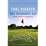 The Downhill Lie: A Hacker's Return to a Ruinous Sportby Carl Hiaasen