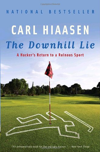 The Downhill Lie: A Hacker's Return to a Ruinous Sport (Vintage)