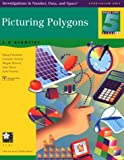 img - for Picturing Polygons: 2-D Geometry (Investigations in Number, Data and Space) book / textbook / text book