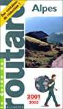 echange, troc Guide du Routard - Alpes, 2001-2002