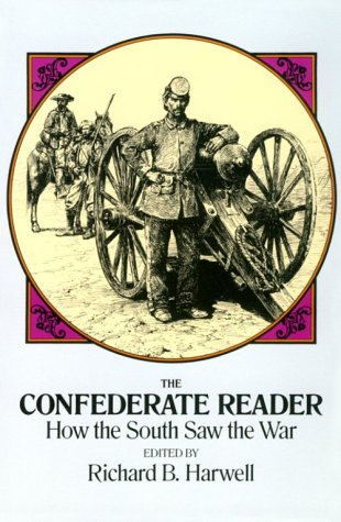 Image for The Confederate Reader: How the South Saw the War (Civil War)