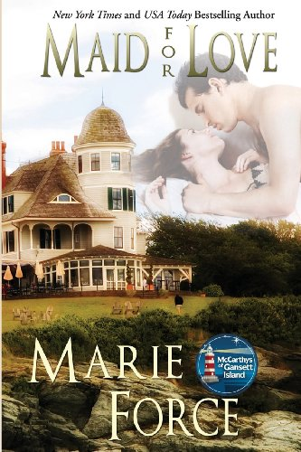 Maid for Love (The McCarthys of Gansett Island Series) (Volume 1)
