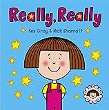 Kes Gray Really, Really (Daisy Picture Books)
