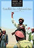 img - for Conflict in Afghanistan: An Encyclopedia (Roots of Modern Conflict) book / textbook / text book