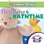 Bedtime and Bathtime | Kim Mitzo Thompson,Karen Mitzo Hilderbrand, Twin Sisters