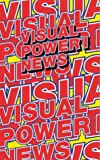 img - for Visual Power: News book / textbook / text book