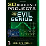 30 Arduino Projects for the Evil Geniusby Simon Monk