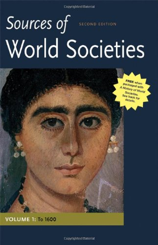 Sources of World Societies, Volume I: To 1600, by Denis Gainty, Walter D. Ward
