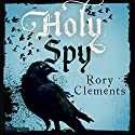 Holy Spy: John Shakespeare 7 Audiobook by Rory Clements Narrated by Gareth Armstrong
