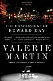 The Confessions of Edward Day (Vintage Contemporaries) (0307389200) by Martin, Valerie
