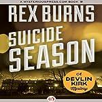 Suicide Season | Rex Burns