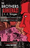 The Brothers Ashkenazi (1590512901) by Singer, I. J