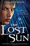 The Lost Sun: Book 1 of United States of Asgard (Hardcover) ~ Te... Cover Art