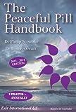 The Peaceful Pill Handbook 2013 Edition
