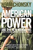 American Power and the New Mandarins: Historical and Political Essays (156584775X) by Noam Chomsky