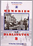 Memories of Darlington: v. 2 Chris Lloyd