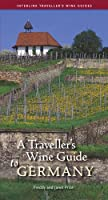 A Traveller's Wine Guide to Germany (Traveller's Wine Guides) from Interlink Pub Group