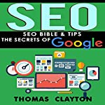 SEO Bible & Tips - Google, Bing, Yahoo! | Thomas Clayton