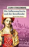 Image de Die Salbenmacherin und der Bettelknabe: Historischer Roman (Historische Romane im GMEINER-