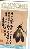 Cooking, August, 1978 Issue Number 6, Po-Fu: The Spirit of a Chinese Gourmet, Fresh Fruits of Summer, Barbara Kafka, Editor (Paperback)