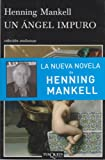 img - for Un Angel Impuro (Spanish Edition) book / textbook / text book