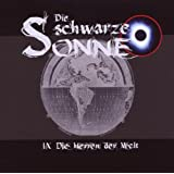 Die Schwarze Sonne: Die Herren der Welt (9)von &#34;die Schwarze Sonne&#34;