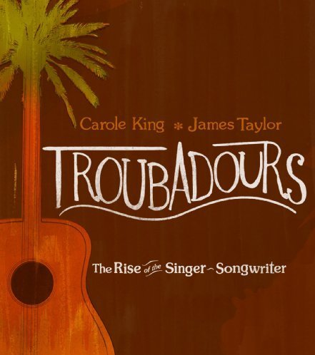 Troubadours: The Rise of the Singer-Songwriter (DVD+CD)