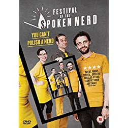 Festival of the Spoken Nerd: You Can't Polish A Nerd
