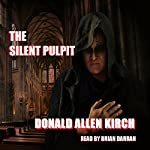 The Silent Pulpit | Donald Allen Kirch