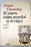 El Nuevo Orden Mundial y El Viejo (Spanish Edition) (8474237661) by Chomsky, Noam