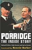 Porridge: The Inside Story (0747233047) by Webber, Richard