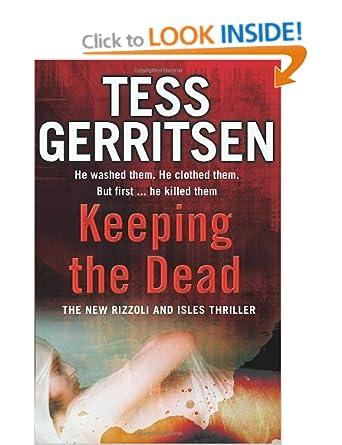 Keeping the Dead - Tess Gerritsen