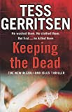 ISBN: 0553818384 - Keeping the Dead (Rizzoli & Isles 7)