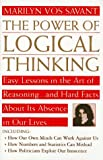img - for The Power of Logical Thinking: Easy Lessons in the Art of Reasoning...and Hard Facts About Its Absence in Our Lives book / textbook / text book