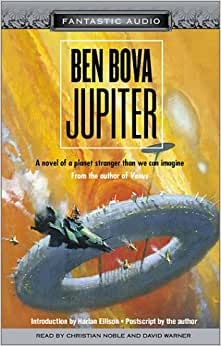 a review of jupiter a book by ben bova I will not listen to another ben bova book what other book might you compare leviathans of jupiter as i have said in my previous reviews, bova has a.