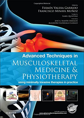 Advanced Techniques in Musculoskeletal Medicine & Physiotherapy: using minimally invasive therapies in practice, 1e