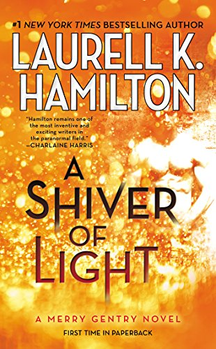 A Shiver of Light (A Merry Gentry Novel)