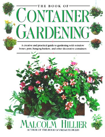 Book of Container Gardening, Malcolm Hillier