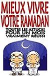 Mieux vivre votre ramadan: Toutes les...