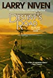 Destiny's Road (0312851227) by Larry Niven