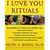 I Love You Ritualsby Becky Bailey