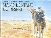 Mano, l\'enfant du désert par Colette Hellings