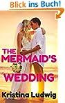 The Mermaid's Wedding (California Mer...