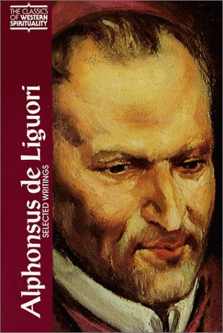 Alphonsus De Liguori : Selected Writings, FREDERICK M. JONES