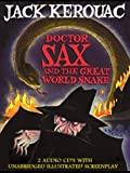 Doctor Sax and the Great World Snake: A Multimedia Experience