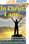 In Christ, I Am: God's Promises on Wh...